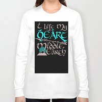 middle earth Long Sleeve T-shirts featuring I Left My Heart in Middle Earth (white version) by Nikki Fernandez