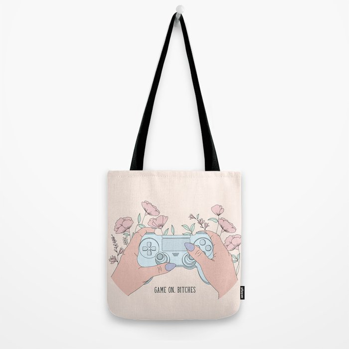 Game On, Bitches Tote Bag