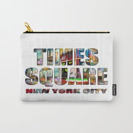 TIMES SQUARE New York City (photopaint filled flat type) Carry-All Pouch