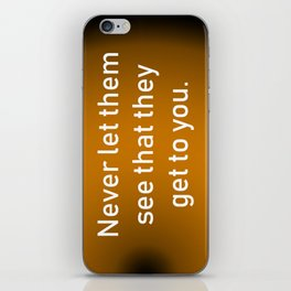 Never Let Them See iPhone Skin