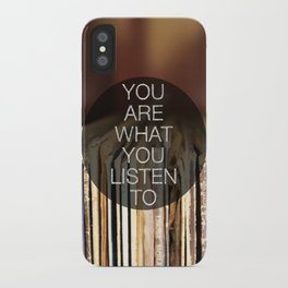 You Are What You Listen To iPhone Case