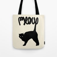 meow Tote Bags featuring Meow by Florent Bodart / Speakerine