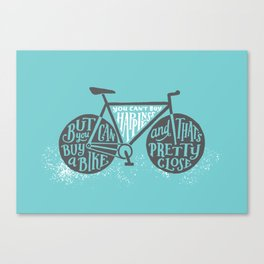 You Can't Buy Happiness Canvas Print