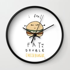 I Feel Fat as a Double Cheeseburger Wall Clock