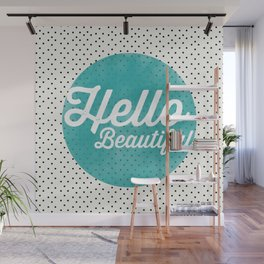 Hello Beautiful Teal Dots typography Wall Mural