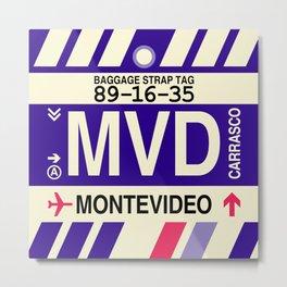 MVD Montevideo • Airport Code and Vintage Baggage Tag Design Metal Print