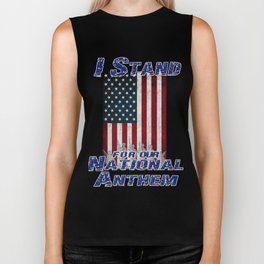 I Stand for the National Anthem Biker Tank