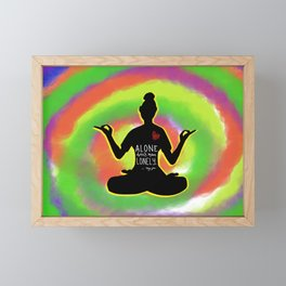 Alone doesn't mean lonely yoga pose Framed Mini Art Print