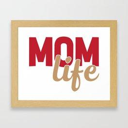 Mom life Framed Art Print
