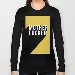 MOTHER FUCKER | Digital Art Long Sleeve T-shirt