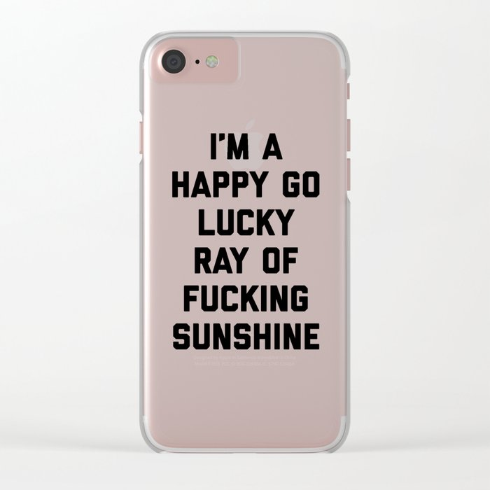 Ray Of Fucking Sunshine Funny Quote Clear iPhone Case