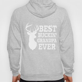Best Bucking Grandpa Ever TShirt Hoody