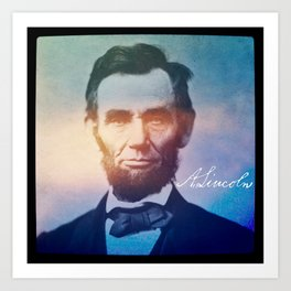 Stand Firm. Lincoln. 1809-1865. Art Print