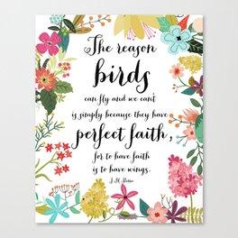 The Reason Birds Can Fly Canvas Print