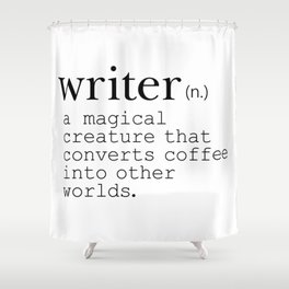 Writer Definition - Converting Coffee Shower Curtain