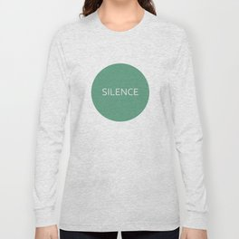 Quotes Long Sleeve T-shirt