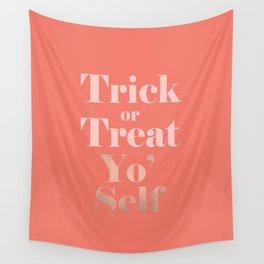 Trick or Treat Yo' Self Wall Tapestry