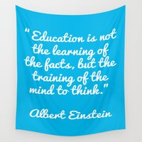 einstein Wall Tapestries featuring Einstein education quote by Rebecca Bear