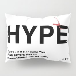 """HYPE"" Pillow Sham"