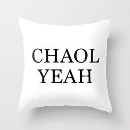 Chaol Yeah White Throw Pillow