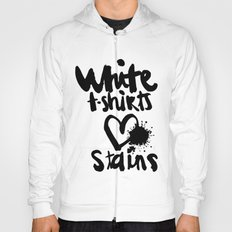 White things love stains Hoody