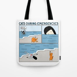Cats During Emergencies Tote Bag