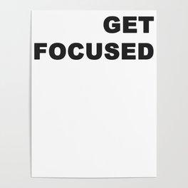 Get Focused Poster