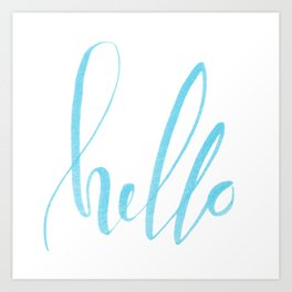 Hello - Handwritten lettering. Turquoise teal color Art Print