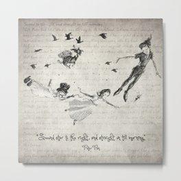 Peter Pan Quote Metal Print
