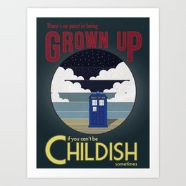 There's No Point in Being Grown Up... Art Print