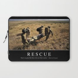 Rescue: Inspirational Quote and Motivational Poster Laptop Sleeve
