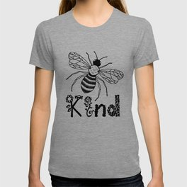 Be Kind Cute Bee Drawing with Flowers  T-shirt