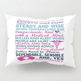 To be a Nurse Pillow Sham