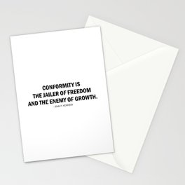 Conformity is the jailer of freedom and the enemy of growth. - John F. Kennedy Stationery Cards
