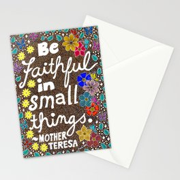 Be Faithful In Small Things Stationery Cards