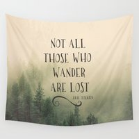 tolkien Wall Tapestries featuring Not all those who wander are lost - JRR Tolkien  by Journey