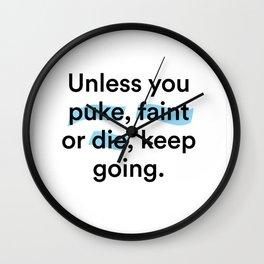 Puke, Faint or Die Wall Clock