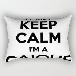 I cant keep calm I am a CAIQUE Rectangular Pillow