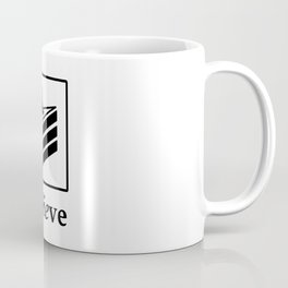 Believe in the Cake (black text) Coffee Mug