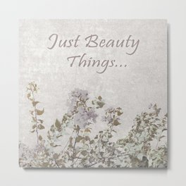 Shabby Chic Style Motivational Quote Metal Print