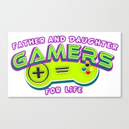 Father and Daughter Gamers For Life Canvas Print