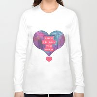 all you need is love Long Sleeve T-shirts featuring LOVE IS ALL YOU NEED by VIAINA