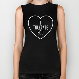 I Tolerate You Funny Quote Biker Tank