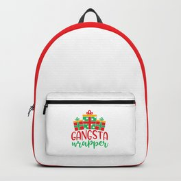 Gangsta Wrapper Funny Xmas Quote Backpack