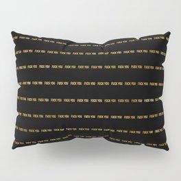 F@#K YOU Pinstripe II Pillow Sham