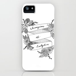 Champion of Ladydom No. 3 iPhone Case