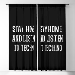 Stay at home and listen to techno  Blackout Curtain