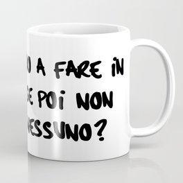 cosa ci vado a fare in paradiso? Coffee Mug