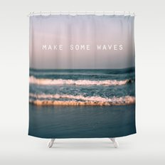 Make Some Waves Shower Curtain