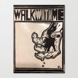 walkwithme. Canvas Print
